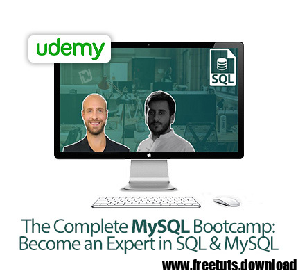 The Complete MySQL Bootcamp: Become an Expert in SQL & MySQL, FreeTuts Download