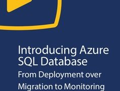 Introducing Azure SQL Database- From Deployment over Migration to Monitoring, FreeTuts Download