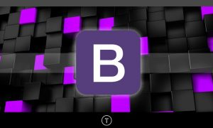 Bootstrap 4 From Scratch With 5 Projects, FreeTuts Download