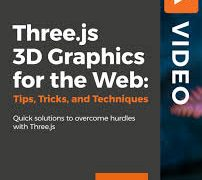 Three.js 3D Graphics for the Web- Tips, Tricks, and Techniques- Quick Solutions to overcome hurdles with three.js, FreeTuts Download