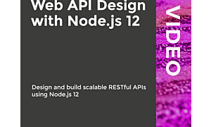 RESTful Web API Design with Node.js 12- Desing and build Scalable RESTful APIs using Node, FreeTuts Download