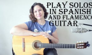 Play Solos in Spanish and Flamenco Guitar, FreeTuts Download